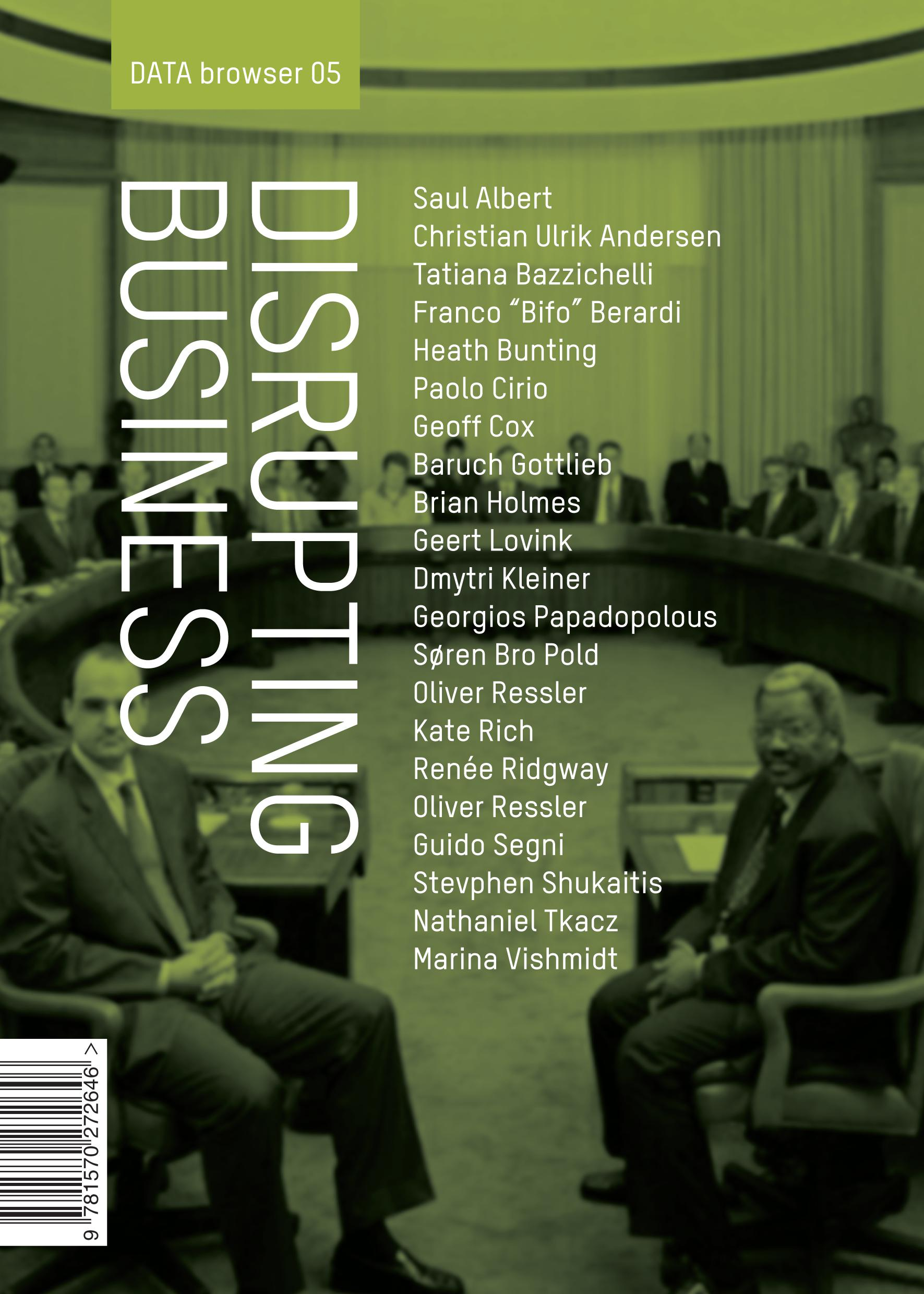 Disrupting Business: Art & Activism in Times of Financial Crisis
